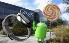 Android 5.0将为Android Wear带来哪些影响